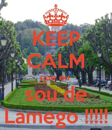 Keep Calm que eu sou de LAMEGO
