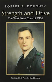 Strength and Drive -- The West Point Class of 1965, by Robert A. Doughty
