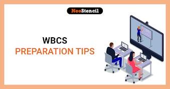 WBCS Preparation Tips - How to Prepare for the WBCS exam 2020?