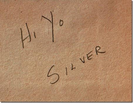 Hi Yo Silver