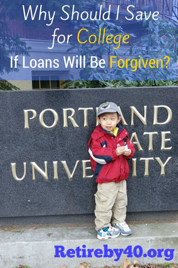 Why Should I Save for College If Loans Will Be Forgiven?