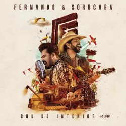 CD Fernando e Sorocaba - Sou do Interior Ao Vivo (Torrent) download