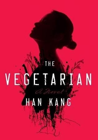 📖 Novel of the Week: The Vegetarian by Han Kang
