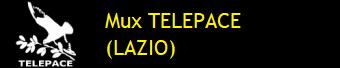 MUX TELEPACE (LAZIO)