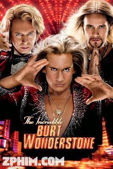 Ảo Thuật Gia Tài Ba - The Incredible Burt Wonderstone (2013) Poster