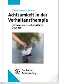 [Lohmann/Annies: Achtsamkeit in der Verhaltenstherapie, 2012]
