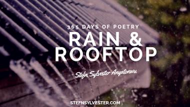 Rain & Rooftop - Stefn Sylvester Anyatonwu