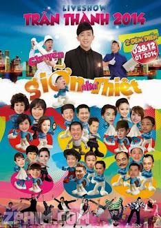 Chuyện Giỡn Như Thiệt - Liveshow Trấn Thành (2014) Poster