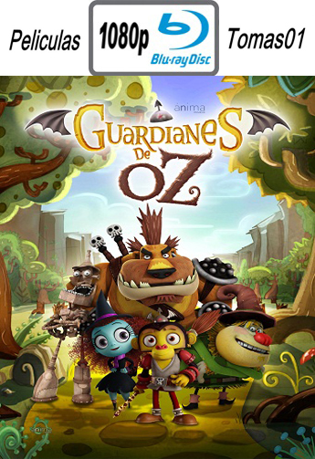 Guardianes de Oz (2015) BRRip 1080p