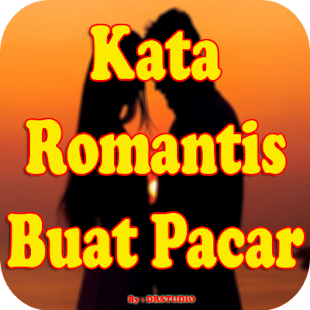 Download Kata Cinta Romantis Buat Pacar Tersayang For PC Windows and Mac apk screenshot 1