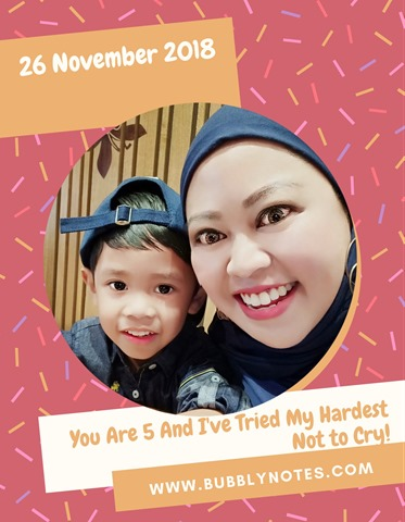 26 November 2018–You Are 5 And I've Tried My Hardest Not To Cry!