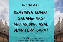Beasiswa Rumah Gadang untuk Mahasiswa Asal Sumatera Barat 2020