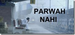 Parwah Nahi Lyrics – Siddharth Basrur – MS Dhoni