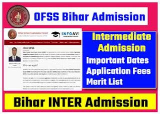 Bihar Inter Admission 2021 OFSS Bihar Registration Merit List Here