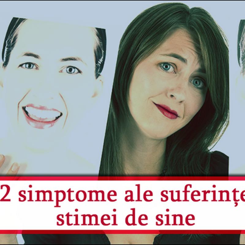 12 simptome ale suferinței stimei de sine