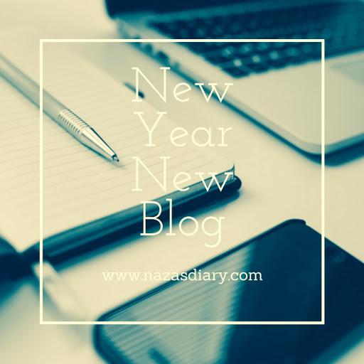 new year new blog naza s diary rh nazasdiary com