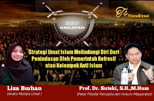 Strategi Umat Islam Melindungi Diri dari Penindasan oleh Pemerintah Represif atau Kelompok Anti Islam