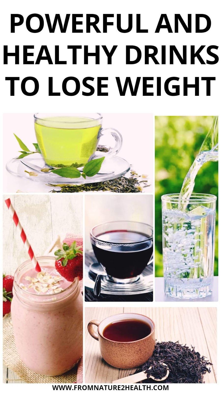 Powerful and Healthy Drinks To Lose Weight