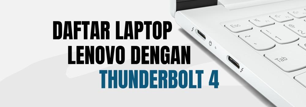 daftar laptop lenovo thunderbolt 4