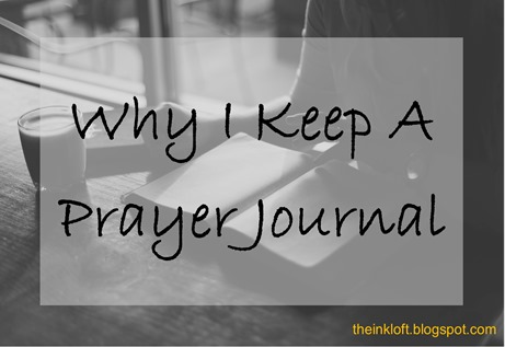 Why I Keep Prayer Journal