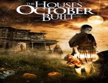 فيلم The Houses October Built