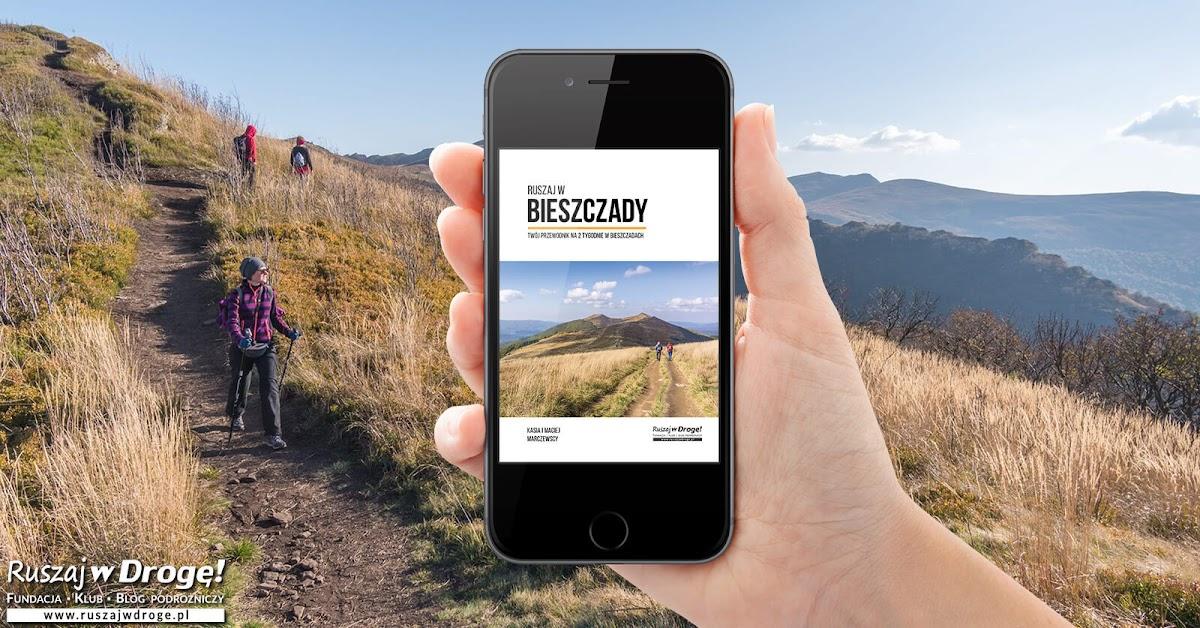 Przewodnik Ruszaj w Bieszczady - odkrywaj szlaki turystyczne i atrakcje Bieszczad