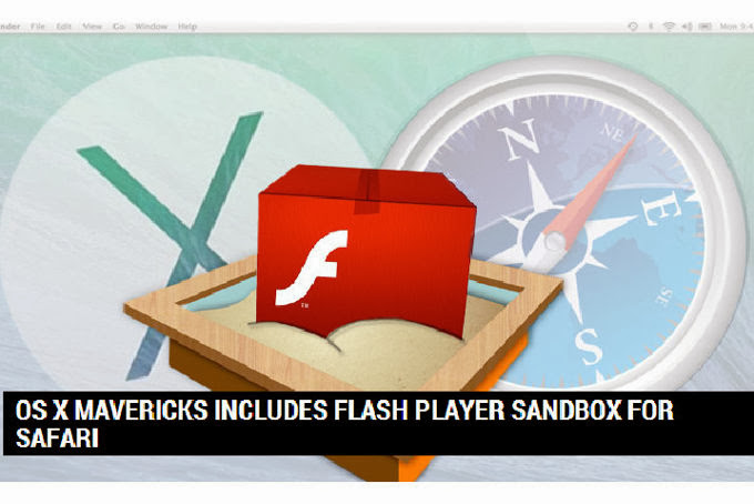 OS X Maverick incluye sandbox Flash Player en Safari