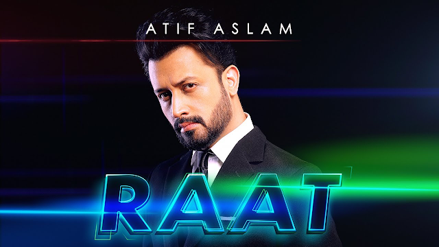 Pakistan's biggest music star, Atif Aslam has released a new song Raat featuring Mansha Pasha and Syra Yusuf.