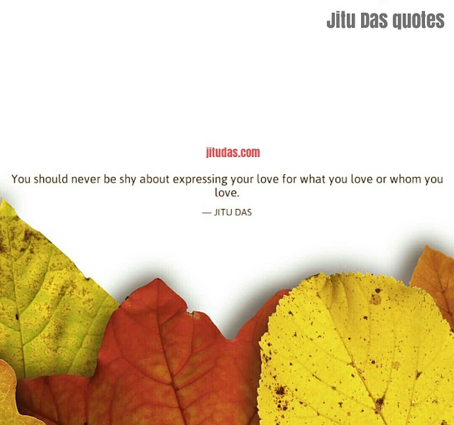 Express your Love quotes By Jitu Das quotes 2017