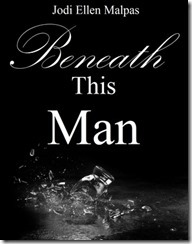 beneath-this-man3