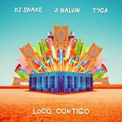 Capa Loco Contigo – DJ Snake e J Balvin feat. Tyga
