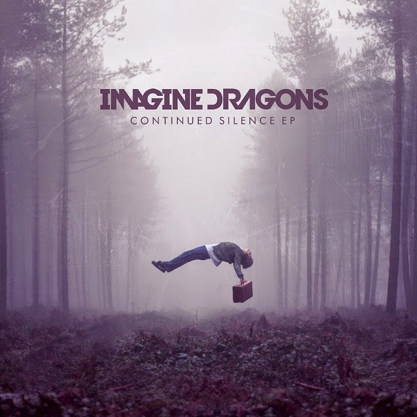 Continued Silence EP      Imagine Dragons Continued Silence