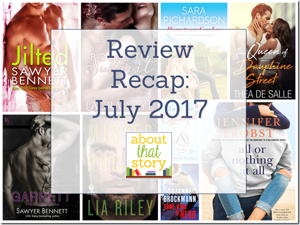 Review Recap: July 2017 | About That Story