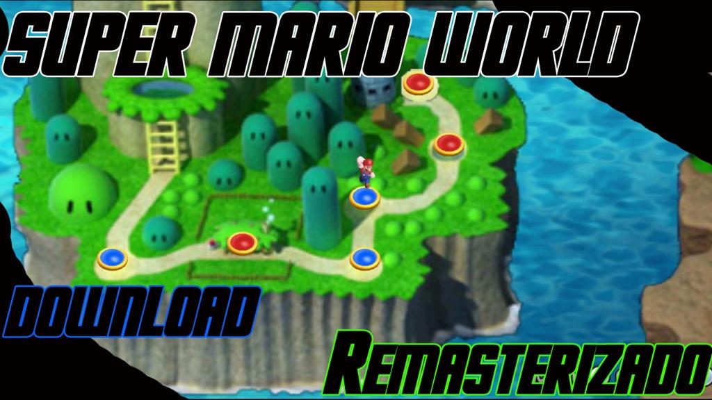 [super+mario+world+Remasterizado+download%5B5%5D]