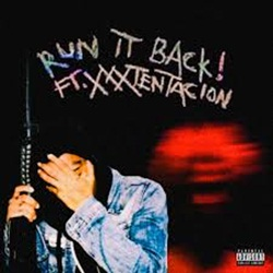 Capa RUN IT BACK! – Craig Xen e XXXTENTACION
