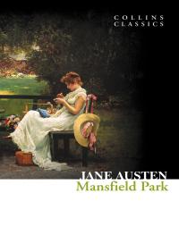 Mansfield Park (Collins Classics) By Jane Austen