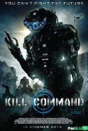 Phim Cỗ Máy Sát Nhân - Kill Command (2016)