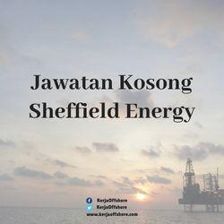 Jawatan Kosong Sheffield Energy Sdn Bhd