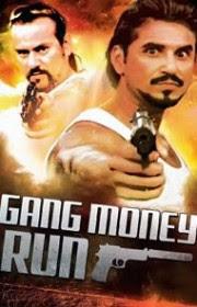 Gang Money Run (2014)