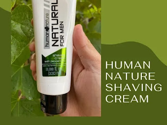 Level Up Your Shave Experience With Human Nature Shaving Cream For Men [Review]