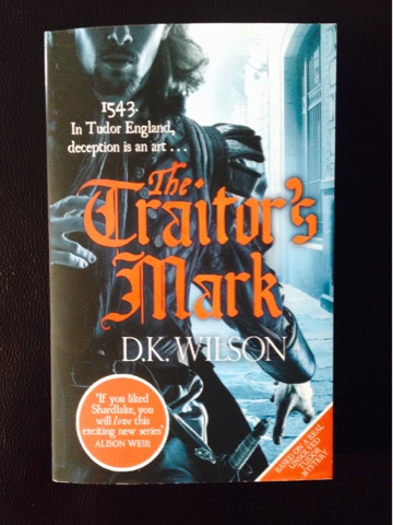The Traitor's Mark by D.K Wilson