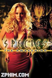 Loài Ác Độc 4: Thức Tỉnh - Species: The Awakening (2007) Poster