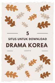 5 Situs untuk Download Drama Korea Gratis