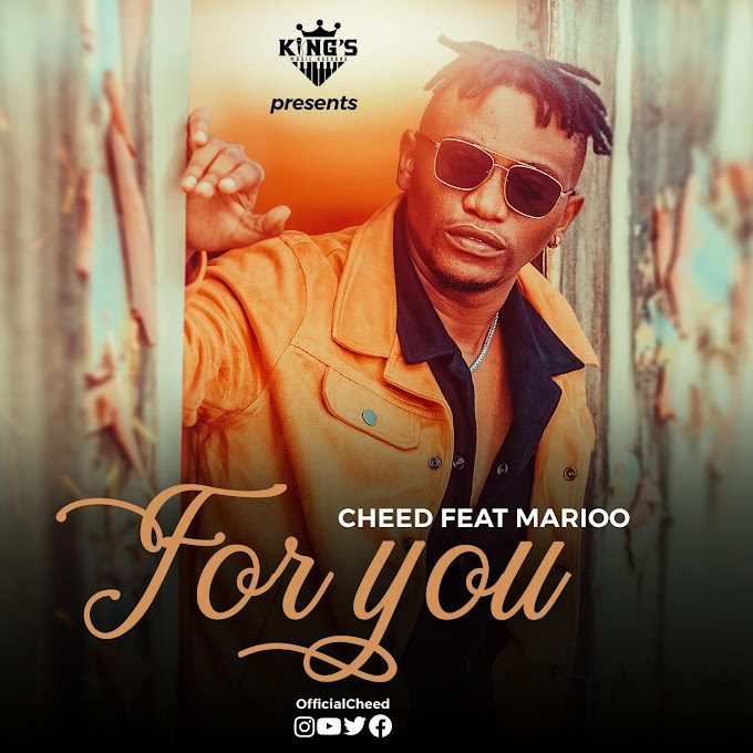 AUDIO | Cheed Ft. Marioo – FOR YOU | Download new song