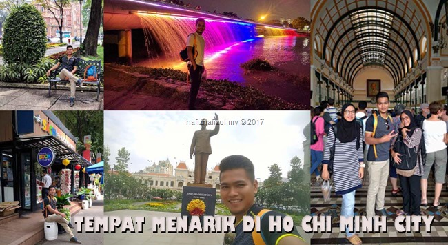 TEMPAT MENARIK DI HO CHI MINH VIETNAM 2017