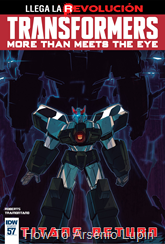 Actualización 12/12/2016: Transformers - More than Meets the Eye #57, traduce DarkScreamer, revisa Serika y maqueta Byjana.