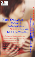 Cherish Desire: Very Dirty Stories: Free Orgasms Unlimited Exclusive Release, Max, Lelith, Wiess Kitty, erotica