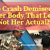 Plane Crash Demised Her, It's Her Body That Left Us Not Her