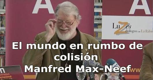 Manfred-Max-Neef---El-mundo-en-rumbo-de-colisión
