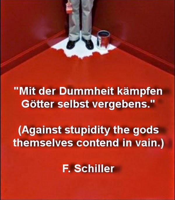 Contra la estupidez los propios dioses luchan en vano
